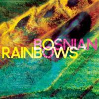 BOSNIAN RAINBOWS Announce Details of Debut Album