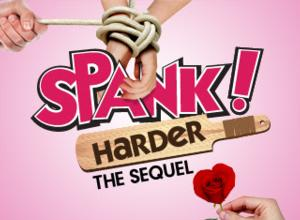 SPANK! Sequel to Play Colonial Theatre