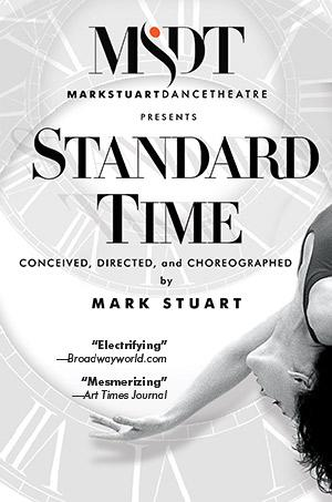 Mark Stuart Dance Theater Brings Broadway-Bound STANDARD TIME to Fulton Theatre This Weekend
