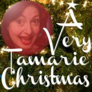 Catastrophic Theatre Presents A VERY TAMARIE CHRISTMAS, Now thru 8/30