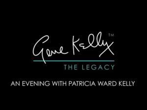 Patricia Ward Kelly Brings GENE KELLY: THE LEGACY to Pasadena Playhouse This Weekend
