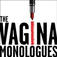 Vagina Monologues - NEW DATES and TIMES