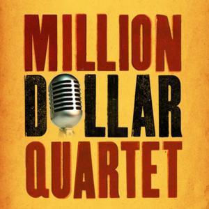 MILLION DOLLAR QUARTET Plays Buell Theatre, Now thru 3/9
