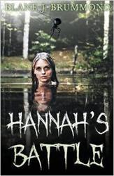 Blane Brummond Releases New Novella, HANNAH'S BATTLE