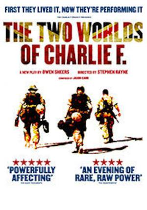 THE TWO WORLDS OF CHARLIE F Begins Performances 2/25 at Princess of Wales Theatre