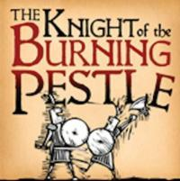 BWW Reviews: KNIGHT OF THE BURNING PESTLE at the Theater at Monmouth keeps the Laughter 'Burning' Bright
