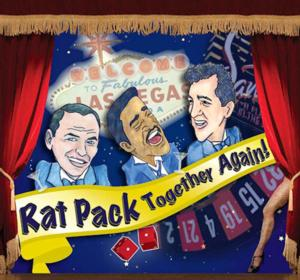 THE RAT PACK - TOGETHER AGAIN Set for Manatee Performing Arts Center, 1/15