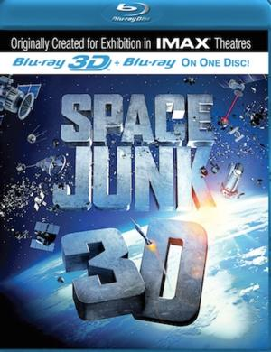 Documentary SPACE JUNK 3D Coming to Blu-ray 9/17