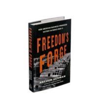 Arthur Herman's FREEDOM'S FORGE Receives Glenn Beck Endorsement