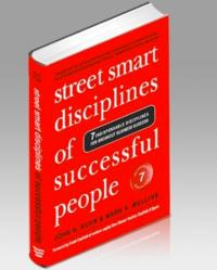 Street Smart Disciplines of Successful People: 7 Indispensable Disciplines for Breakout Business Success Now on Sale