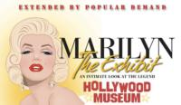 The Hollywood Museum Extends Marilyn Monroe Exhibition Through 9/22