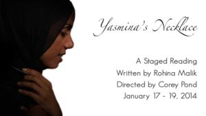Silk Road Rising Stages YASMINA'S NECKLACE Reading, Now thru 1/19
