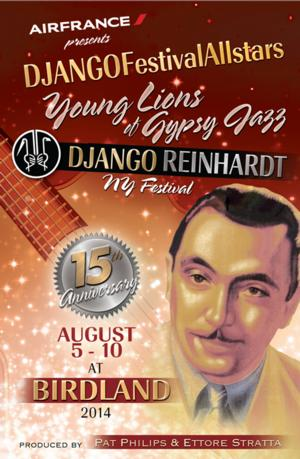 Django Reinhardt NY Festival, Daniel Reichard & More Set for Birdland, Week of 8/4