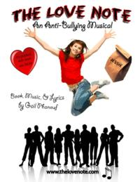Anti-Bullying Musical THE LOVE NOTE's Education Following Grows with Nine Productions to Date