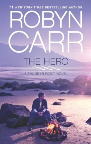 Top Reads: Robyn Carr's THE HERO Tops New York Times Best Seller List, Week Ending 9/15