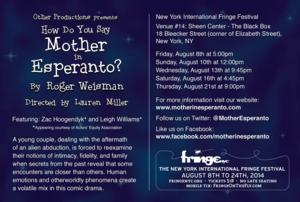 HOW DO YOU SAY MOTHER IN ESPERANTO? Set for FringeNYC, Begin. 8/8