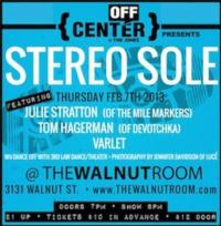 Off-Center @ The Jones Presents STEREO SOLE at The Walnut Room, 2/7
