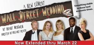 Pinch 'n' Ouch Theatre Extends WALL STREET WEDDING Through 3/22