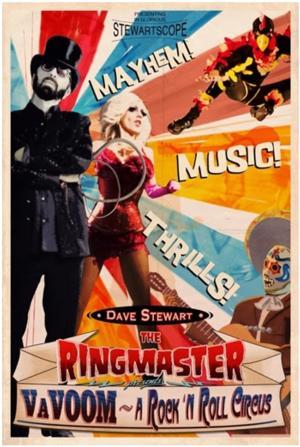 Dave Stewart to Bring VAVOOM...A ROCK 'N' ROLL CIRUCS to El Rey Theater, 3/14