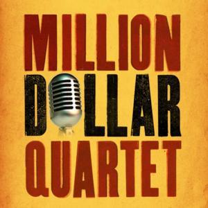 MILLION DOLLAR QUARTET to Play Limited Run at Kennedy Center Eisenhower Theater, 9/24-10/6