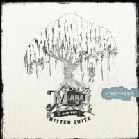 Mara & The Bitter Suite's UNSPOKEN Album Release Party Set for Joe's Pub, 8/26