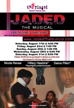 JADED THE MUSICAL to Play Secret Theatre as Part of UNFringed Festival, 8/17-31