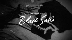 Starz's BLACK SAILS Premieres to 2.6 Million Total Viewers