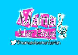 Hit Musical MAMA AND HER BOYS Returns to New York, 2/4-25