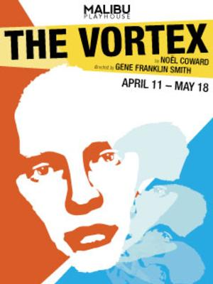 Noel Coward's THE VORTEX Opens 4/11 at Malibu Playhouse