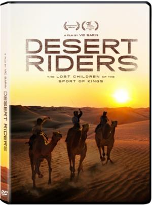 Vic Sarin's DESERT RIDERS Comes to VOD and DVD Today