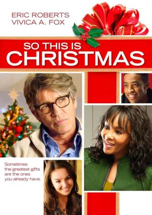 SO THIS IS CHRISTMAS Available on DVD and Digital Download Tomorrow