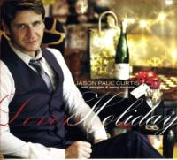 Jason Paul Curtis Releases Christmas CD LOVERS HOLIDAY Today