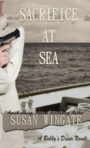 BWW Reviews: Susan Wingate's Enthralling Book, SACRIFICE AT SEA