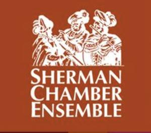 Sherman Chamber Ensemble Plays Tchaikovsky and Bach for Labor Day Weekend Performance