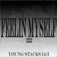 Young Stacks LGi Releases FEELING MYSELF via Coast 2 Coast