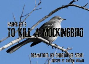 Surfside Players Present TO KILL A MOCKINGBIRD, 2/28