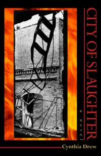 Cynthia Drew's Debut Novel CITY OF SLAUGHTER Now Available