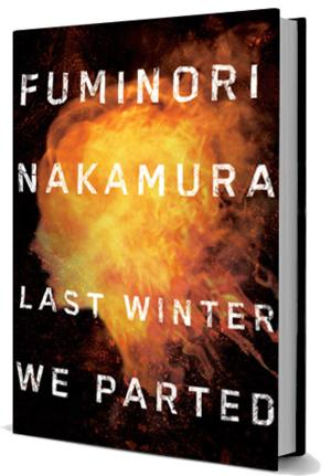 Soho Crime to Release LAST WINTER WE PARTED by Fuminori Nakamura