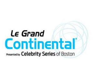 Celebrity Series of Boston to Host Calls for Le Grand Continental, 2/2-4