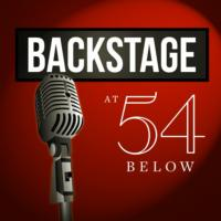 Backstage @ 54 Below Returns with Van Hughes, Leslie McDonel, Kirsten Scott and More, 9/18