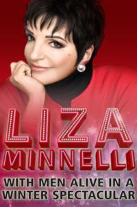 Get Exclusive Pre-Sale Access to LIZA MINNELLI with Men Alive, 12/13-12/14