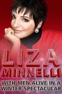 Get Exclusive Pre-Sale Access to LIZA MINNELLI with Men Alive, 12/13-12/14