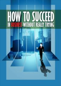HOW TO SUCCEED IN BUSINESS WITHOUT REALLY TRYING Plays SecondStory Rep, Now thru 3/3