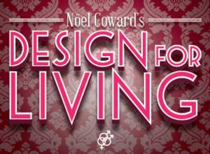 Berkshire Theatre Group to Present Noel Coward's DESIGN FOR LIVING at the Unicorn Theatre, 7/30-8/16