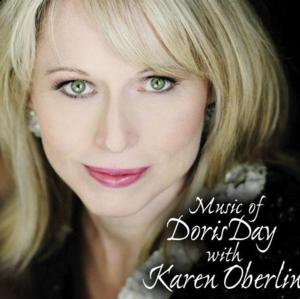 Cabaret Life NYC: KAREN OBERLIN Performing the Songs of Doris Day Is One of Cabaret's Most Ideal Matches of Singer to Subject
