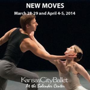 Kansas City Ballet Presents NEW MOVES, 3/28-4/5