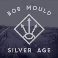 Bob Mould's SILVER AGE Debuts at #50 on Billboard; Touring Through 11/2