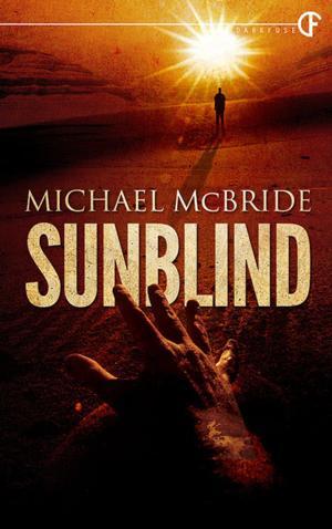DarkFuse Releases SUNBLIND by Michael McBride
