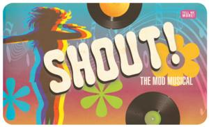 Ivoryton Playhouse to Stage SHOUT! The Mod Musical, 3/19-4/6