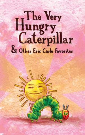 Skokie's North Shore Center to Welcome Mermaid's  THE VERY HUNGRY CATERPILLAR, 4/25-26